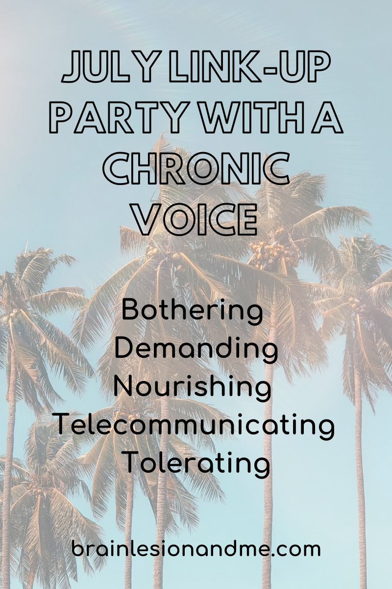 July Link-Up Party with A Chronic Voice