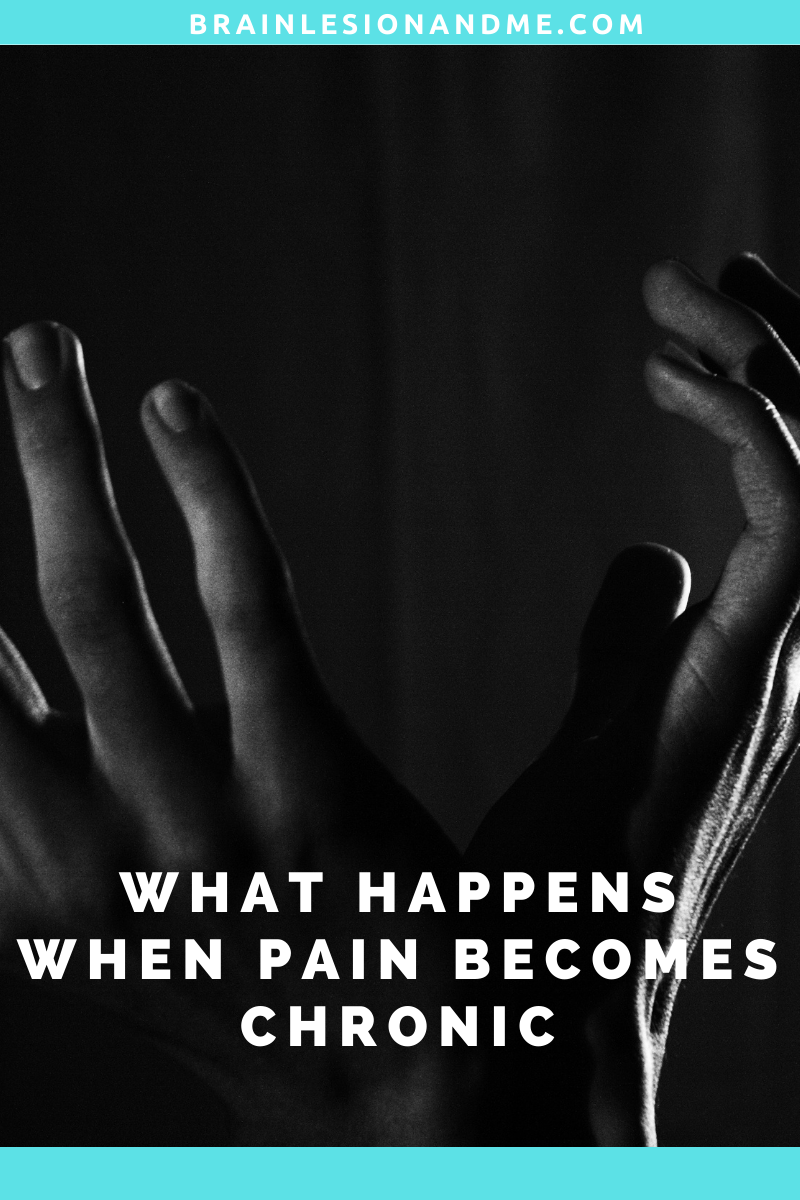What Happens When Pain Becomes Chronic